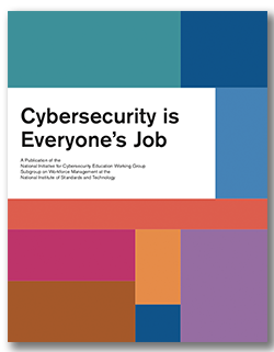 Cybersecurity is everyone's job