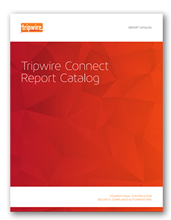 Tripwire Connect Report Catalog