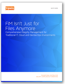 Tripwire FIM for Comprehensive Integrity Management