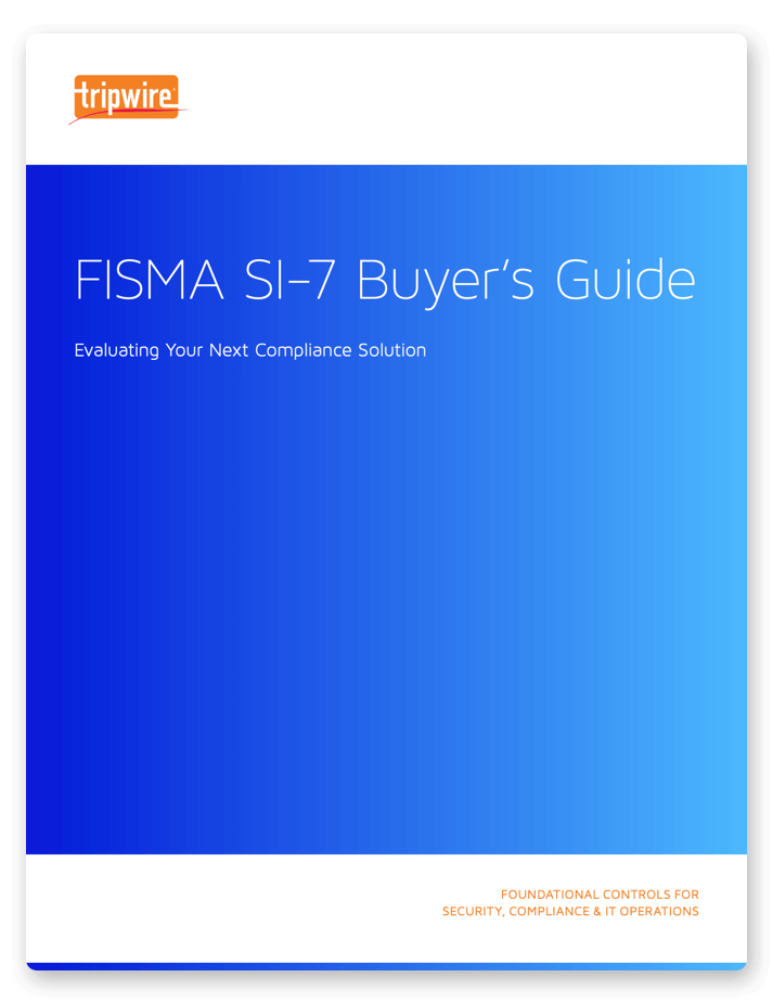 FISMA SI-7 Buyers' Guide