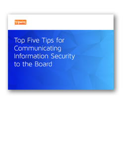 Screenshot of Top Five Tips for Communicating Information Security to the Board eBook